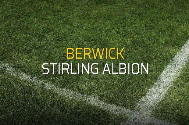Berwick - Stirling Albion maçı öncesi rakamlar