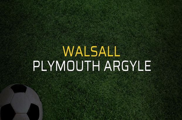 Walsall - Plymouth Argyle maçı istatistikleri