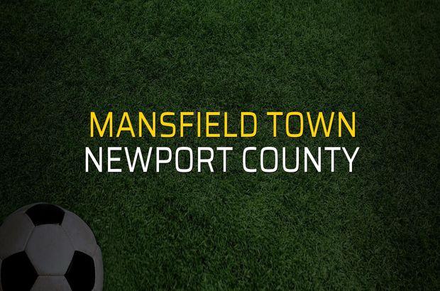 Mansfield Town - Newport County sahaya çıkıyor