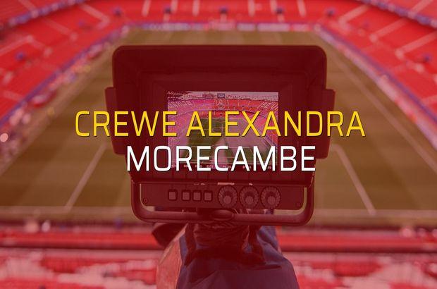 Crewe Alexandra - Morecambe maçı ne zaman?