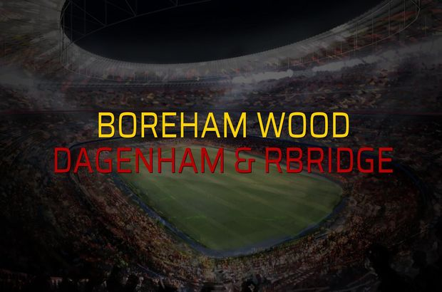 Boreham Wood - Dagenham & Rbridge maçı heyecanı