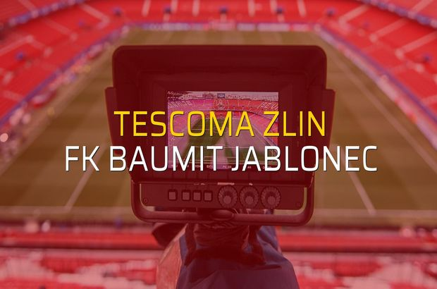Tescoma Zlin - FK Baumit Jablonec maçı rakamları