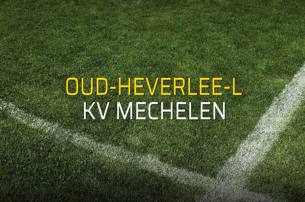Oud-Heverlee-L - KV Mechelen maçı rakamları