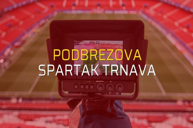 Podbrezova - Spartak Trnava karşılaşma önü