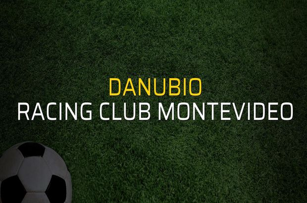 Danubio - Racing Club Montevideo rakamlar