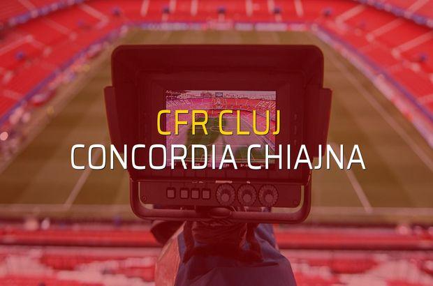 CFR Cluj - Concordia Chiajna düellosu