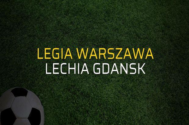 Legia Warszawa - Lechia Gdansk maç önü