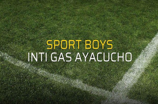 Sport Boys - Inti Gas Ayacucho karşılaşma önü