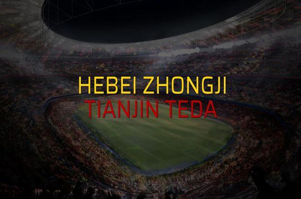Hebei Zhongji - Tianjin Teda karşılaşma önü