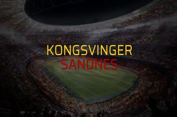 Kongsvinger - Sandnes maçı rakamları