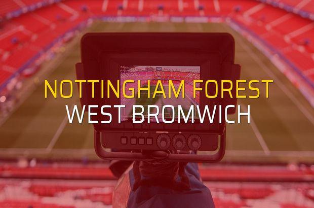 Nottingham Forest - West Bromwich maçı heyecanı