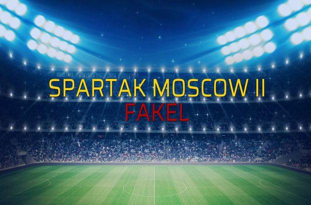 Spartak Moscow II - Fakel maçı rakamları