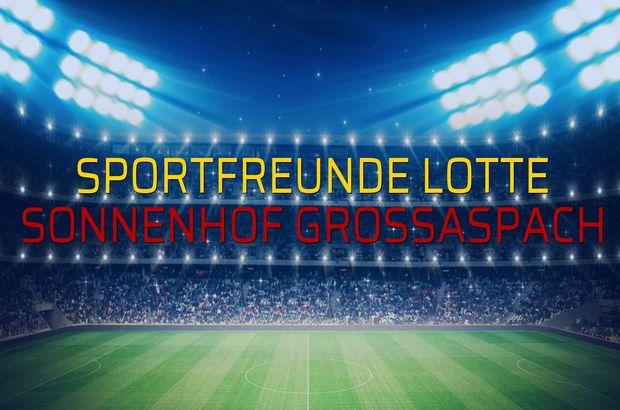 Sportfreunde Lotte - Sonnenhof Grossaspach maç önü