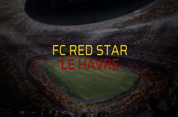 FC Red Star - Le Havre karşılaşma önü