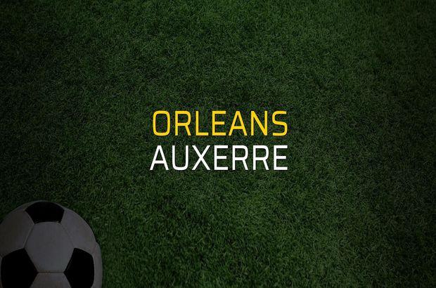 Orleans - Auxerre maçı heyecanı