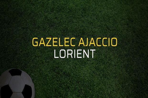 Gazelec Ajaccio - Lorient maçı istatistikleri