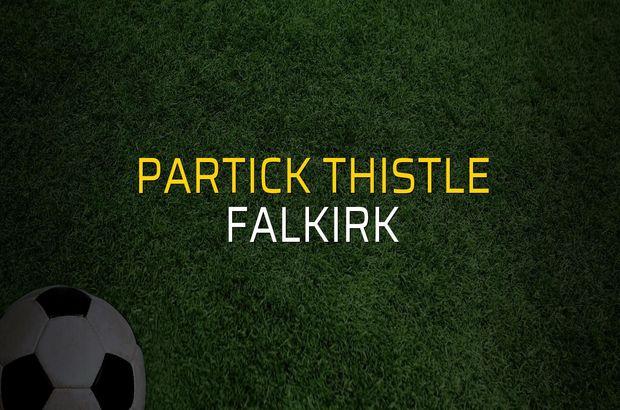 Partick Thistle - Falkirk maçı öncesi rakamlar
