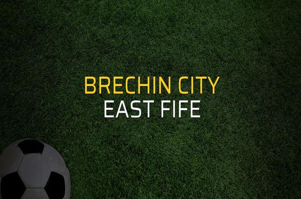 Brechin City - East Fife maçı ne zaman?