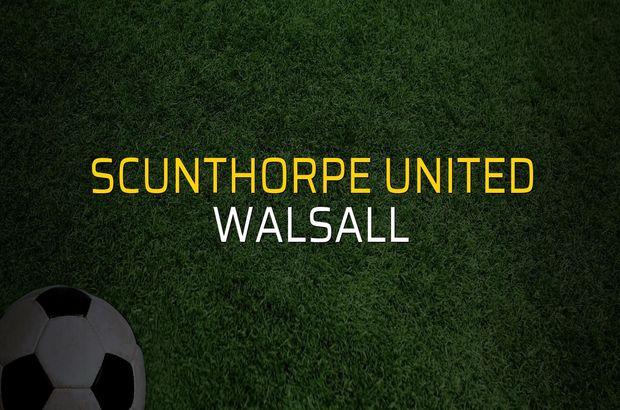 Scunthorpe United - Walsall düellosu