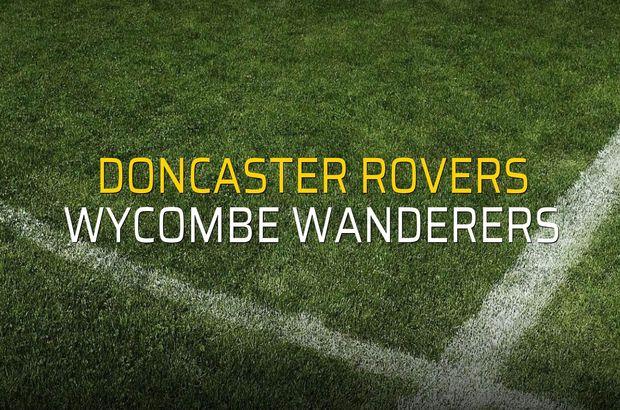 Doncaster Rovers - Wycombe Wanderers maçı öncesi rakamlar