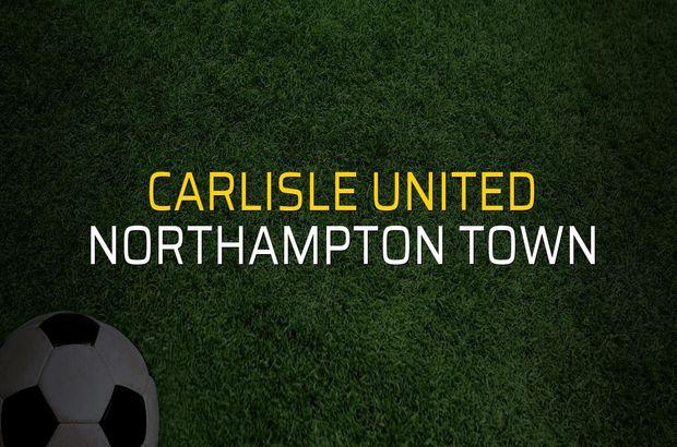 Carlisle United - Northampton Town rakamlar