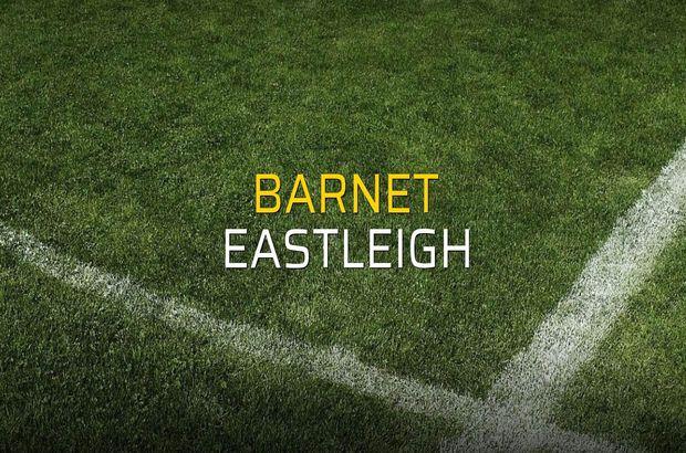 Barnet - Eastleigh maçı rakamları