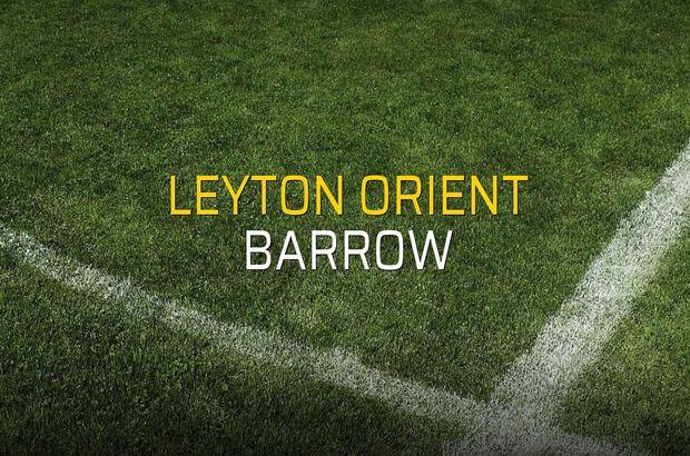 Leyton Orient - Barrow maçı istatistikleri