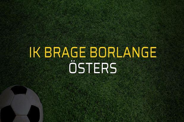 IK Brage Borlange - Östers maçı ne zaman?