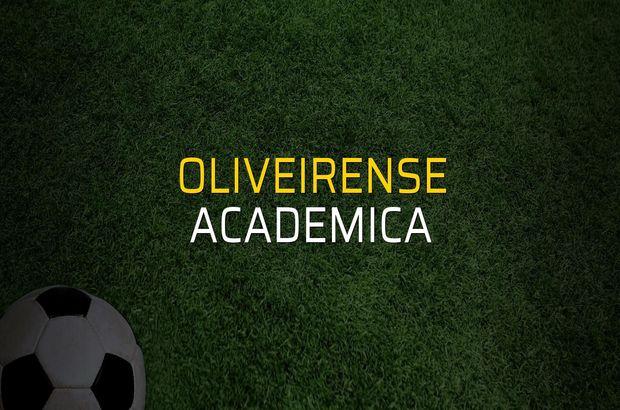 Oliveirense - Academica maçı istatistikleri