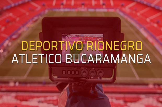 Deportivo Rionegro - Atletico Bucaramanga rakamlar