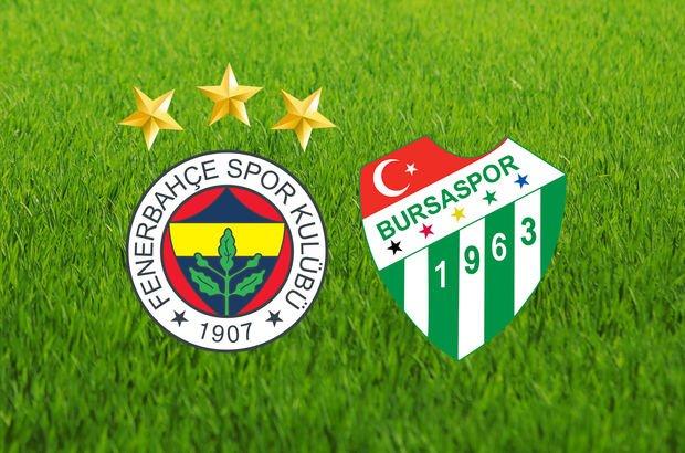 Fenerbahçe Bursaspor maçı saat kaçta, hangi kanalda?