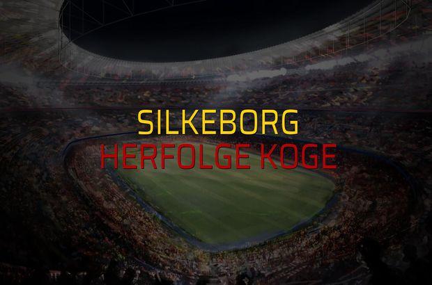 Silkeborg - Herfolge Koge maç önü