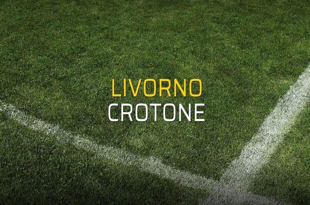 Livorno - Crotone karşılaşma önü