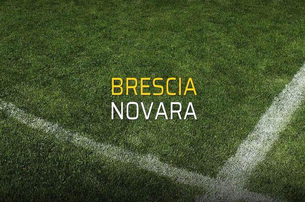 Brescia - Novara düellosu
