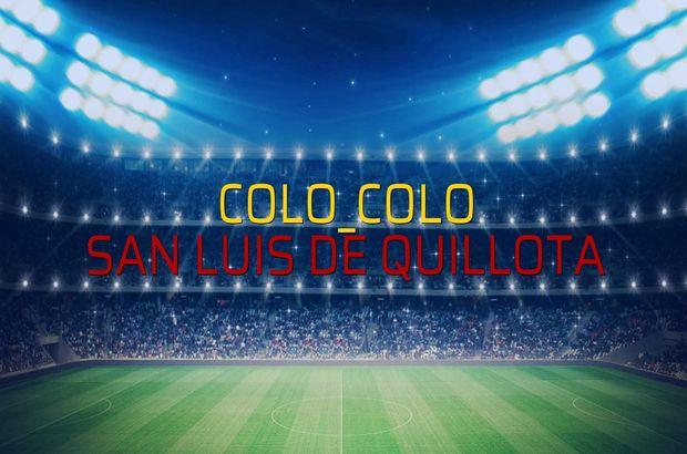 Colo_Colo - San Luis De Quillota maçı rakamları