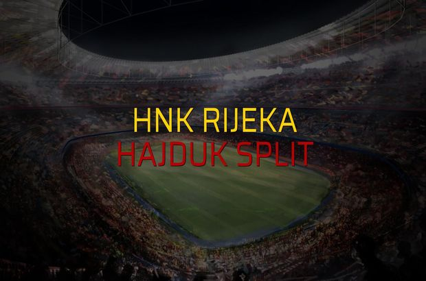HNK Rijeka - Hajduk Split rakamlar