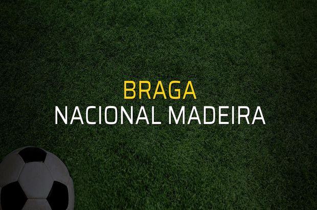 Braga - Nacional Madeira karşılaşma önü