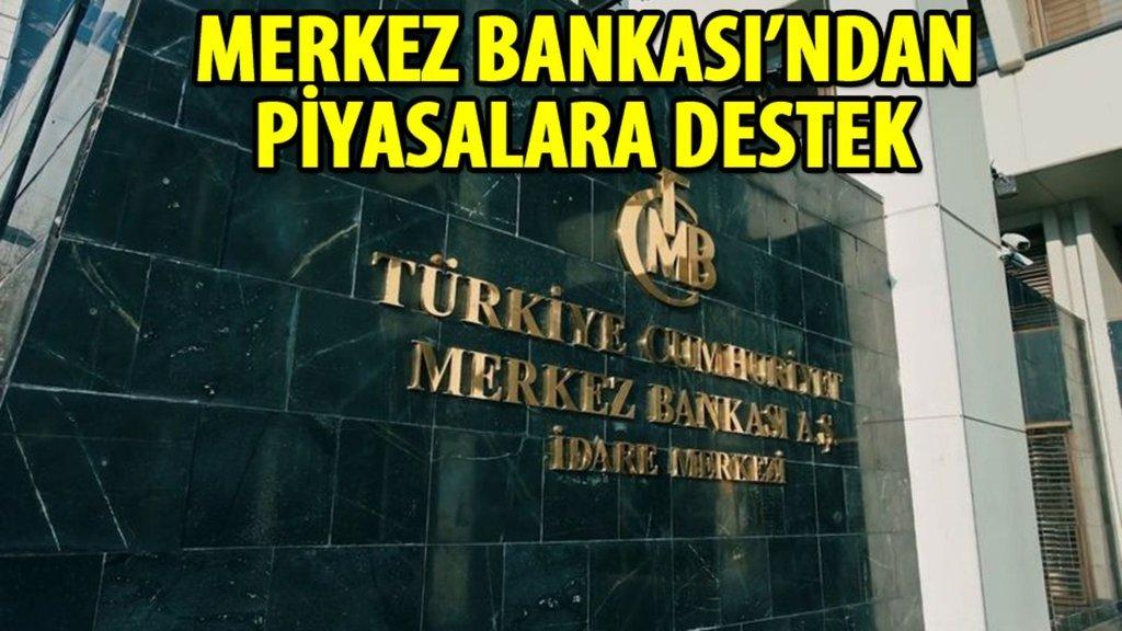 Merkez Bankası'ndan piyasalara destek