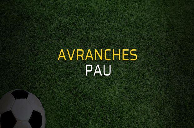 Avranches - Pau maçı ne zaman?