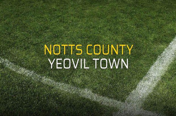 Notts County - Yeovil Town düellosu