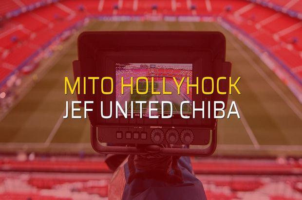 Mito Hollyhock - JEF United Chiba rakamlar