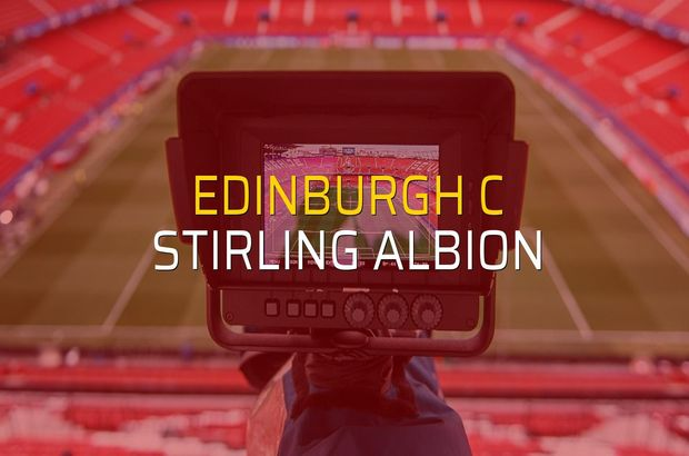 Edinburgh C - Stirling Albion maçı öncesi rakamlar