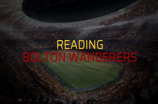 Reading - Bolton Wanderers rakamlar