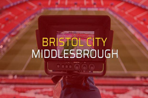 Bristol City - Middlesbrough maçı rakamları