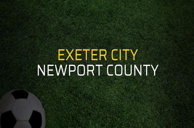 Exeter City - Newport County düellosu