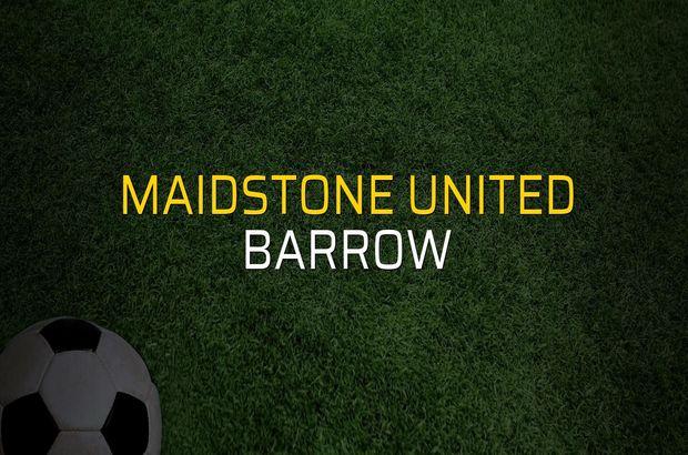 Maidstone United - Barrow maçı ne zaman?