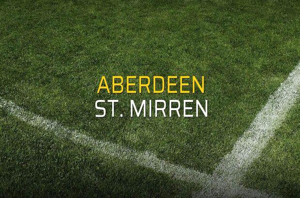 Aberdeen - St. Mirren düellosu