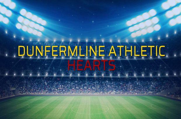 Dunfermline Athletic - Hearts karşılaşma önü