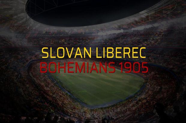Slovan Liberec - Bohemians 1905 maçı ne zaman?