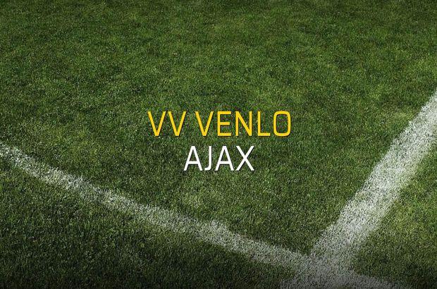 VV Venlo - Ajax karşılaşma önü